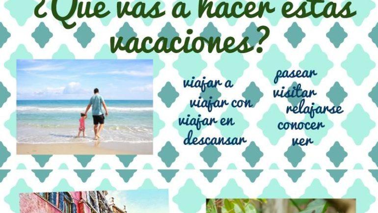 ¿Qué vas a hacer estas vacaciones?