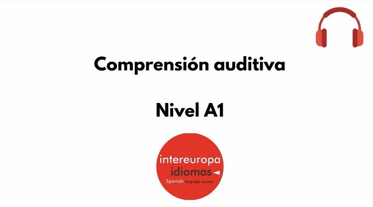 Comprensión auditiva A1