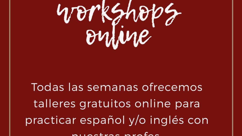 Talleres online/online workshops