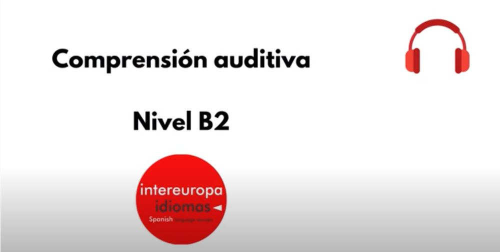 Comprensión auditiva B2